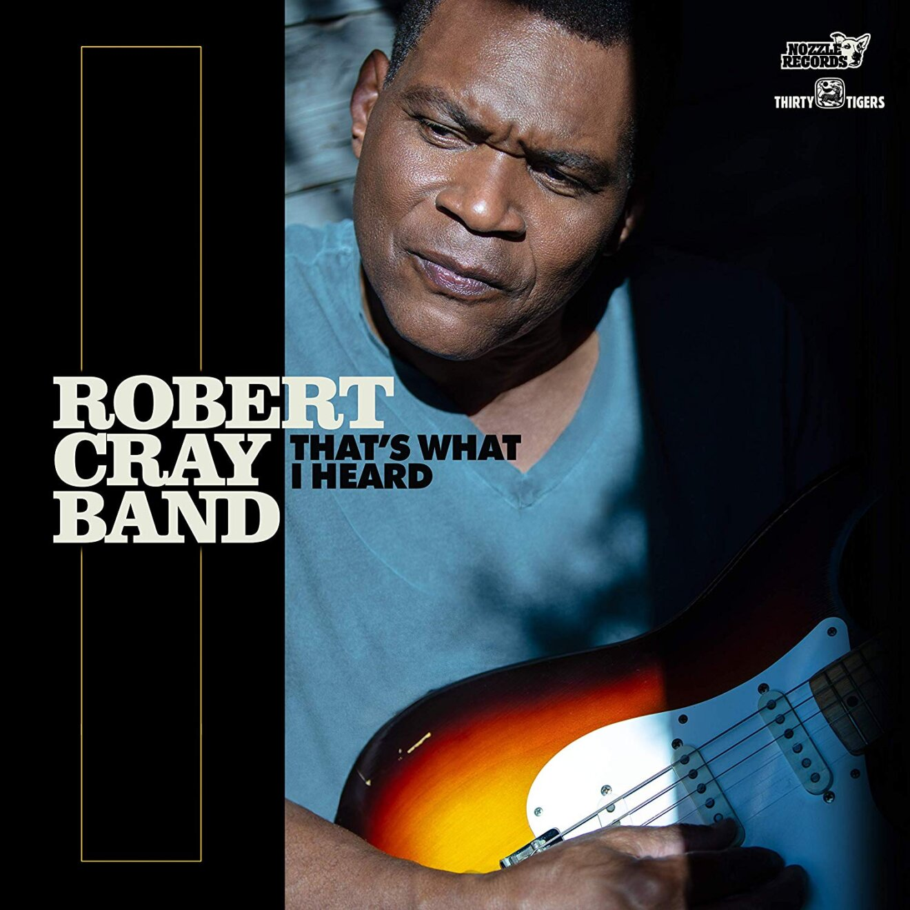 The Robert Cray Band Thats What I Heard